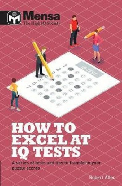 Mensa: How to Excel at IQ Tests.pdf