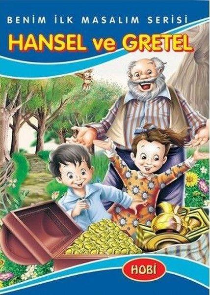 Hansel ve Gretel-Benim İlk Masalım Serisi.pdf