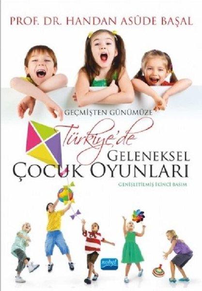 Geçmişten Günümüze Türkiyede Geleneksel Çocuk Oyunları.pdf