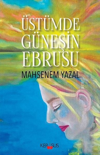Üstümde Güneşin Ebrusu-Şiirler.pdf