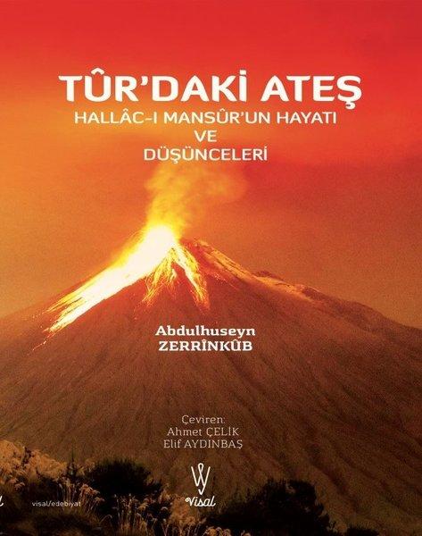 Turdaki Ateş: Hallac-ı Mansurun Hayatı ve Düşünceleri.pdf