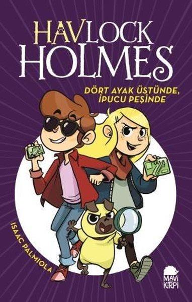 Havlock Holmes Dört Ayak Üstünde İpucu Peşinde.pdf