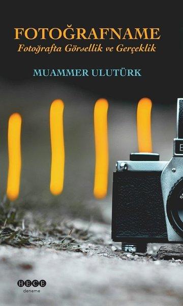 Fotoğrafname-Fotoğrafa Görsellik ve Gerçeklik.pdf