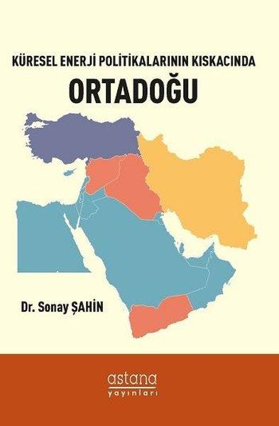 Küresel Enerji Politikalarının Kıskacında Ortadoğu.pdf