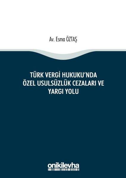 Türk Vergi Hukukunda Özel Usulsüzlük Cezaları ve Yargı Yolu.pdf