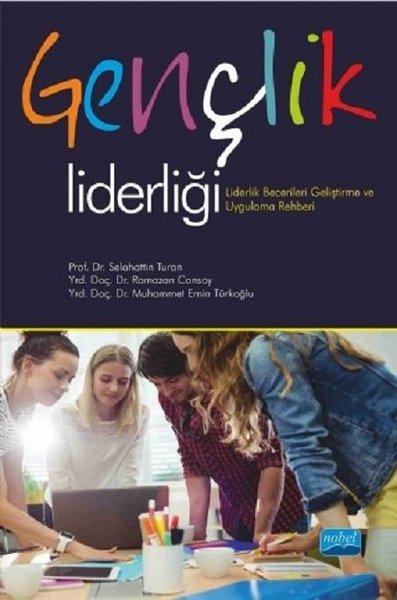 Gençlik Liderliği-Lidelik Becerileri Geliştirme ve Uygulama Rehberi.pdf