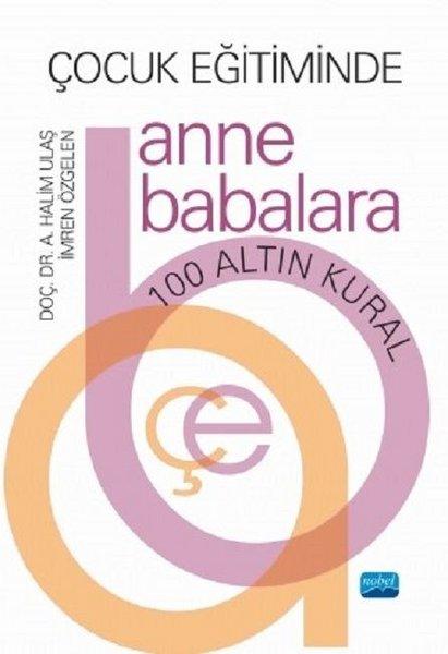 Çocuk Eğitiminde Anne Babalara 100 Altın Kural.pdf
