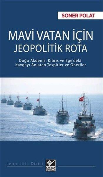 Mavi Vatan için Jeopolitik Rota.pdf