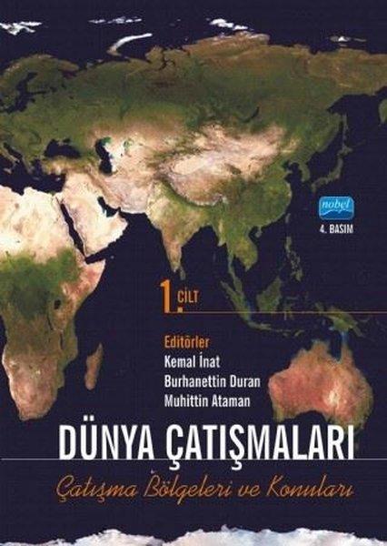 Dünya Çatışmaları: Çatışma Bölgesi ve Konuları-Cilt 1.pdf
