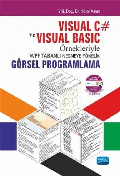 Visual C# ve Visual Basic Örnekleriyle WPF Tabanlı Nesneye Yönelik Görsel Programlama.pdf