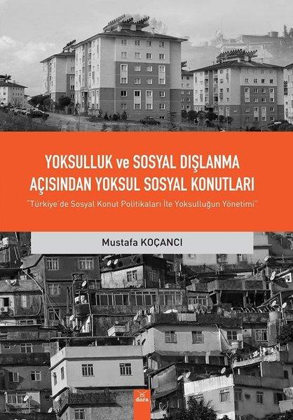 Yoksulluk ve Sosyal Dışlanma Açısından Yoksul Sosyal Konutları.pdf