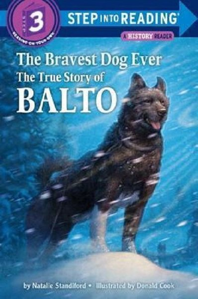 The Bravest Dog Ever: The True Story of Balto (Step-Into-Reading).pdf