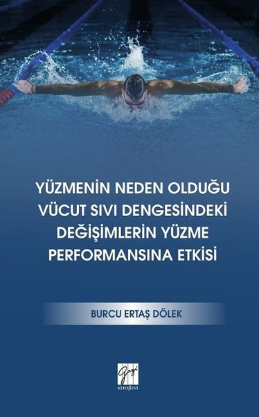 Yüzmenin Neden Olduğu Vücut Sıvı Dengesindeki Değişimlerin Yüzme Performansına Etkisi.pdf