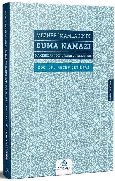 Mezheb İmamlarının Cuma Namazı Hakkındaki Görüşleri ve Delilleri.pdf