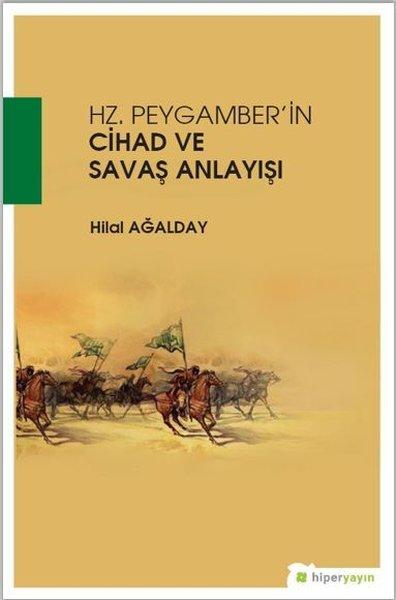 Hz.Peygamberin Cihad ve Savaş Anlayışı.pdf