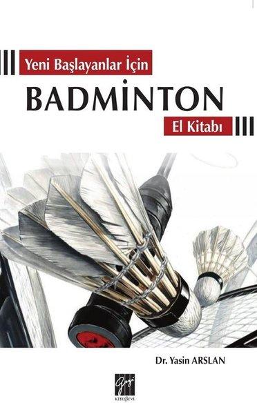 Yeni Başlayanlar İçin Badminton El Kitabı.pdf