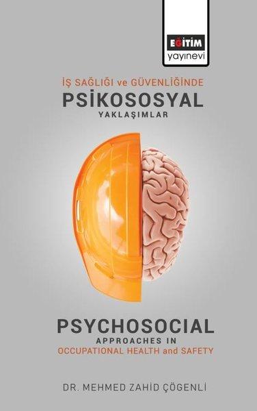 İş Sağlığı ve Güvenliğinde Psikososyal Yaklaşımlar.pdf