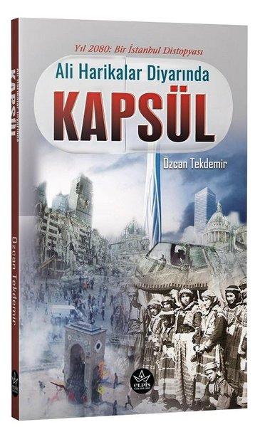 Ali Harikalar Diyarında: Kapsül-Yıl 2080-Bir İstanbul Distopyası.pdf