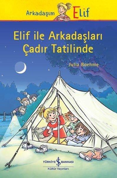 Elif ile Arkadaşları Çadır Tatilinde.pdf