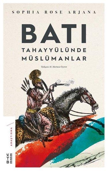 Batı Tahayyülünde Müslümanlar.pdf