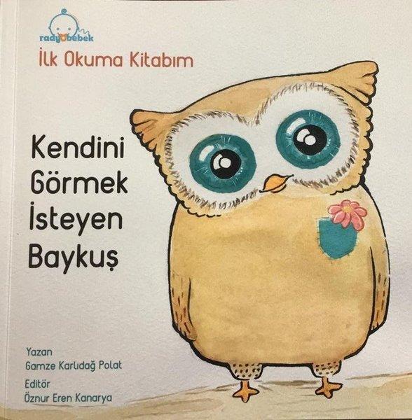 Kendini Görmek İsteyen Baykuş-İlk Okuma Kitabım.pdf