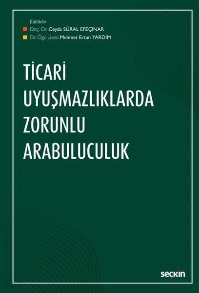 Ticari Uyuşmazlıklarda Zorunlu Arabuluculuk.pdf