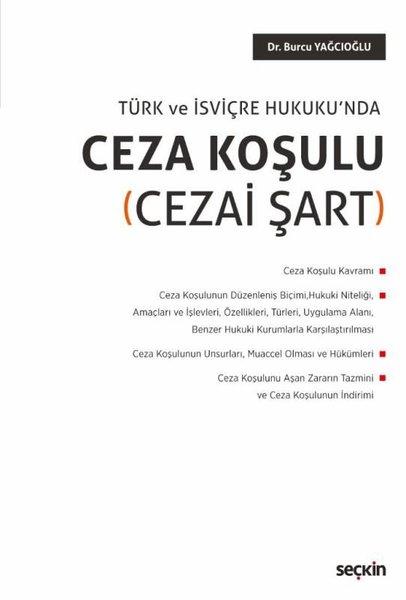 Türk ve İsviçre Hukukunda Ceza Koşulu-Cezai Şart.pdf