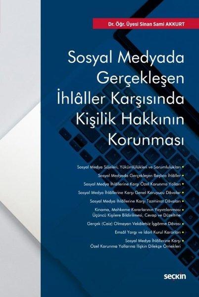 Sosyal Medyada Gerçekleşen İhlller Karşısında Kişilik Hakkının Korunması.pdf