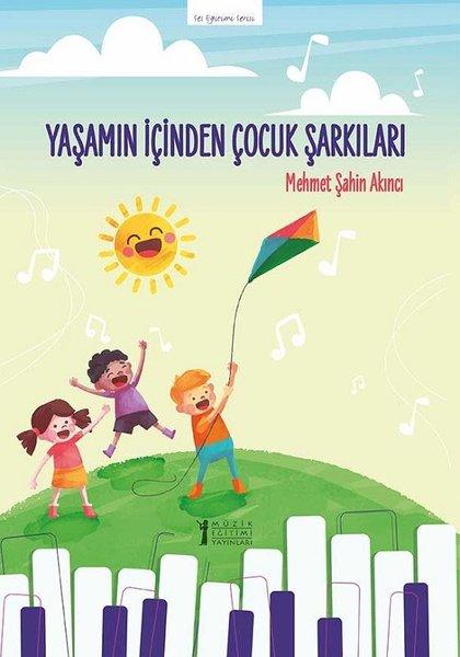 Yaşamın İçinden Çocuk Şarkıları-Ses Eğitimi Serisi.pdf
