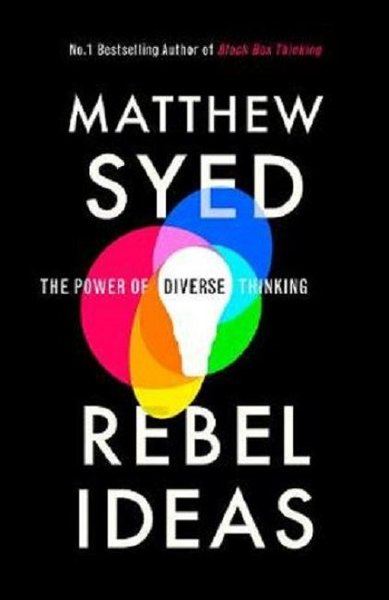 Rebel Ideas: The Power of Diverse Thinking.pdf