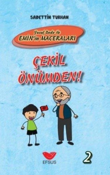 Çekil Önümden!-Yusuf Dede ile Eminin Maceraları.pdf