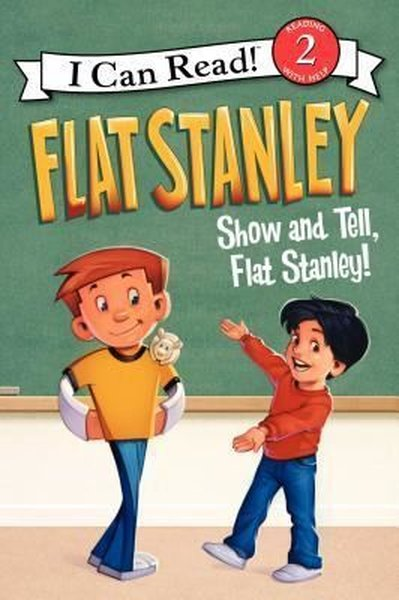 Flat Stanley: Show-And-Tell, Flat Stanley! (I Can Read Books: Level 2).pdf