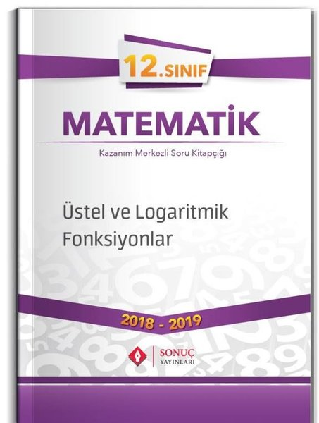 Sonuç 12.Sınıf Üstel ve Logaritmik Fonksiyonlar.pdf