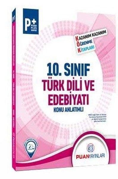 Puan 10.Sınıf Türk Dili ve Edebiyatı Kök Konu Anlatımlı.pdf
