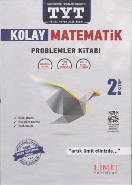 Limit TYT Kolay Matematik Problemler Kitabı 2. Kitap.pdf