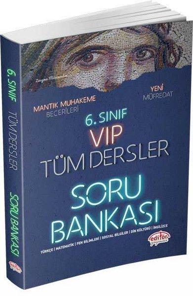 Editör 6.Sınıf VIP Tüm Dersler Soru Bankası.pdf