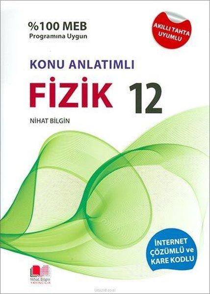 Nihat Bilgin 12.Sınıf Fİzik Konu Anlatımlı Soru Bankası.pdf