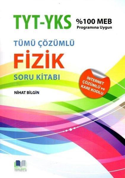 Nihat Bilgin TYT-AYT Fizik Soru Kitabı.pdf