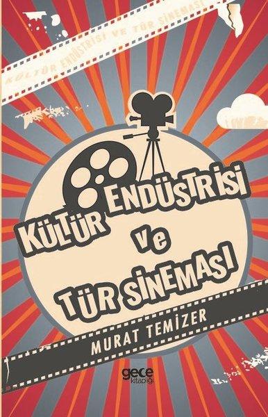 Kültür Endüstrisi ve Tür Sineması.pdf