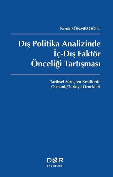 Dış Politika Analizinde İç-Dış Faktör Önceliği Tartışması.pdf