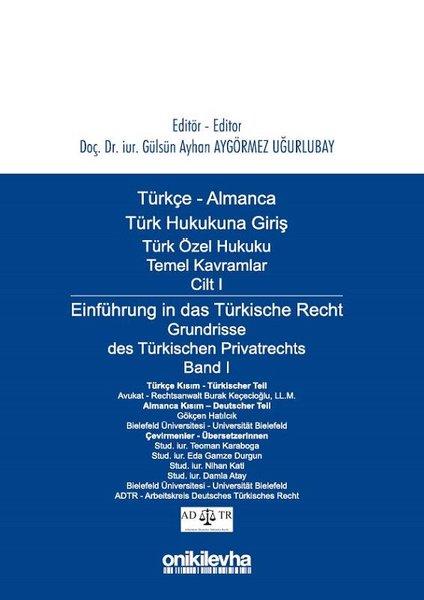 Türkçe Almanca Türk Özel Hukuku Temel Kavramlar Cilt 1.pdf