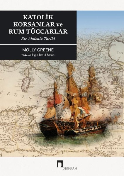 Katolik Korsanlar ve Rum Tüccarlar-Bir Akdeniz Tarihi.pdf