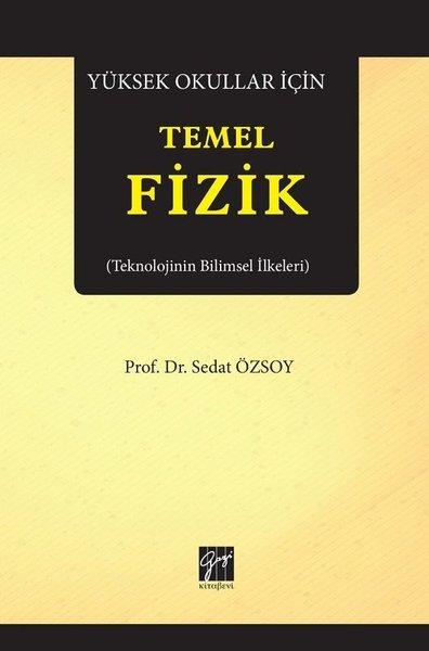 Yüksek Okullar İçin Temel Fizik-Teknolojinin Bilimsel İlkeleri.pdf