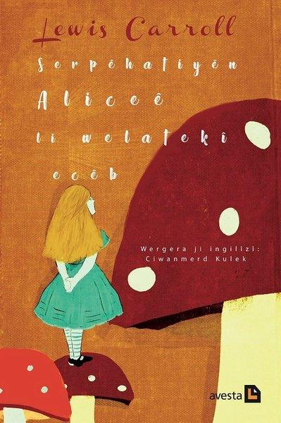 Serpehatiyen Alicee li Welateki Eceb.pdf
