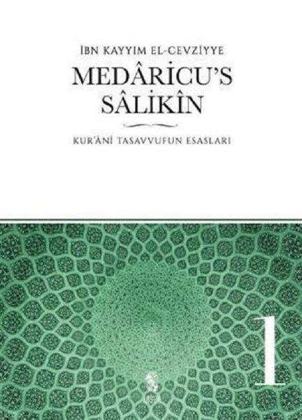 Medaricus Salikin 1.Cilt-Kuranı Tasavvufun Esasları.pdf