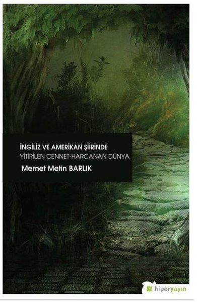 İngiliz ve Amerikan Şiirinde Yitirilen Cennet Harcanan Dünya.pdf
