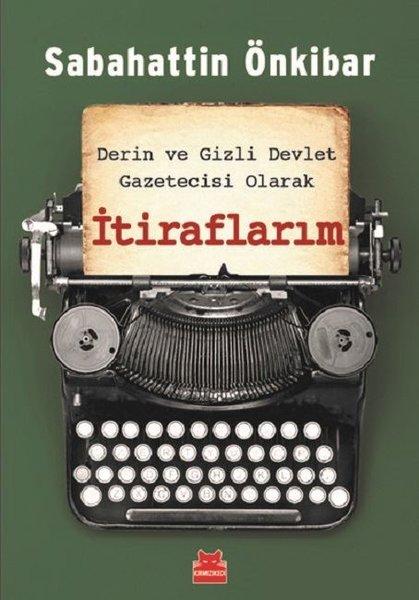 Derin ve Gizli Devlet Gazetecisi Olarak İtiraflarım.pdf