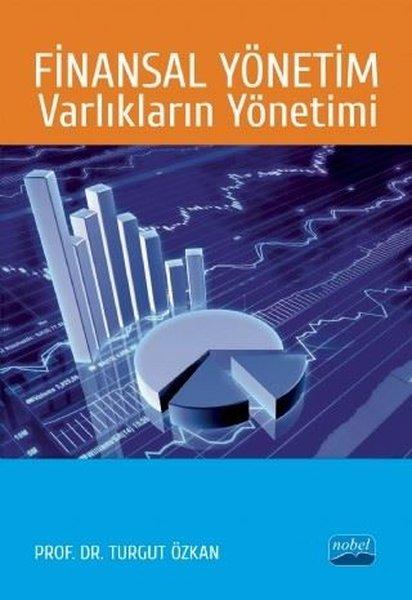 Finansal Yönetim:Varlıkların Yönetimi.pdf