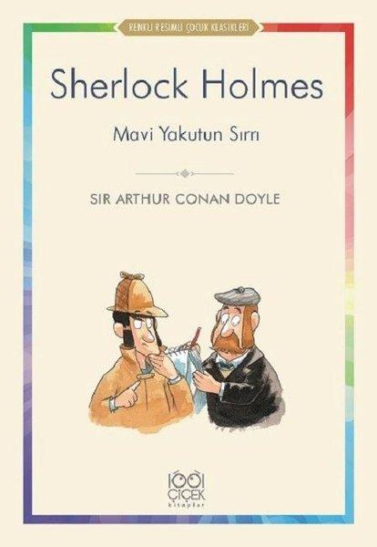 Sherlock Holmes-Mavi Yakutun Sırrı-Renkli Resimli Çocuk Klasikleri.pdf