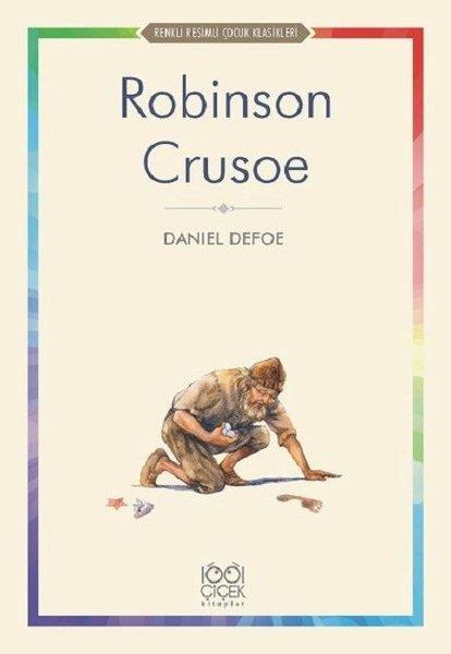 Robinson Crusoe-Renkli Resimli Çocuk Klasikleri.pdf